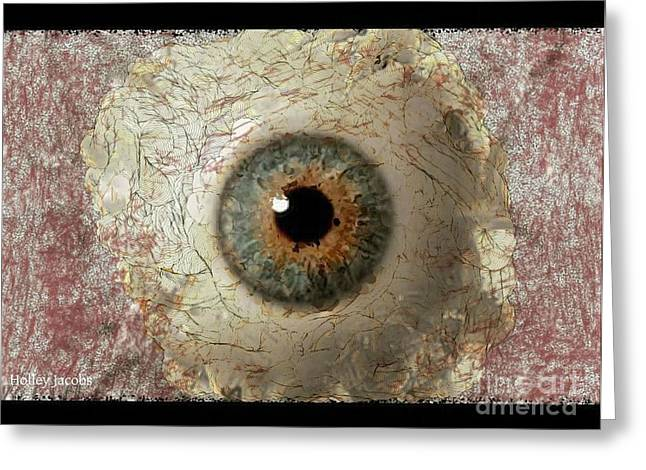 The Eyes 6 Greeting Card by Holley Jacobs