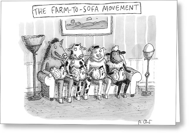The Farm-to-sofa Movement Greeting Card