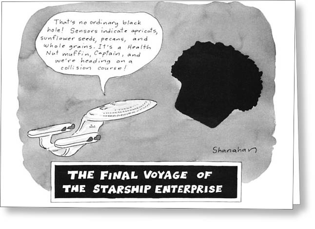 The Final Voyage Of The Starship Enterprise Greeting Card by Danny Shanahan