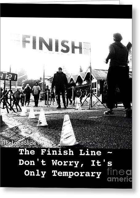 The Finish Line Greeting Card by Ronnie Glover