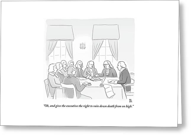 The Founding Fathers Drafting The Constitution Greeting Card by Paul Noth