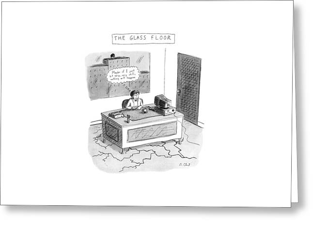 The Glass Floor Greeting Card by Roz Chast
