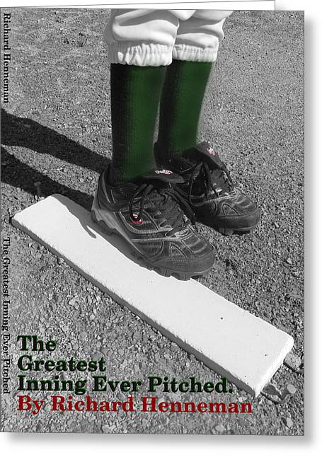 The Greatest Inning Ever Pitched Greeting Card by Mark Minier