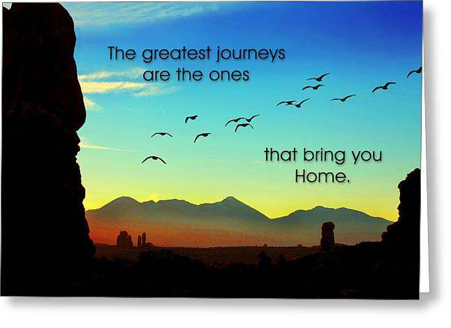 The Greatest Journeys Greeting Card by Mike Flynn