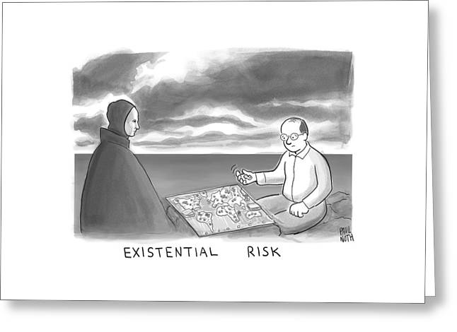 The Grim Reaper And A Man Play Existential Risk Greeting Card by Paul Noth