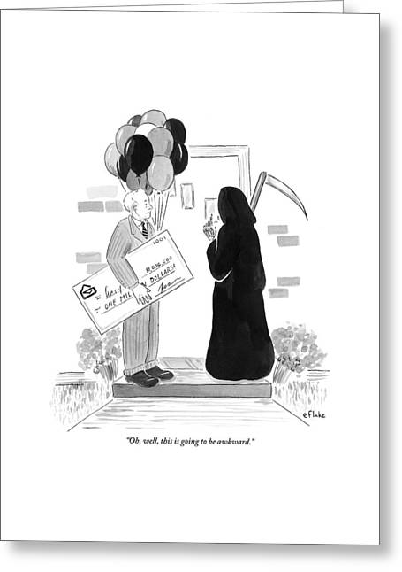 The Grim Reaper Rings A Doorbell At The Same Time Greeting Card