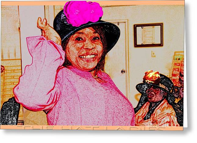 The Hat Ladies Greeting Card by Terry Wallace