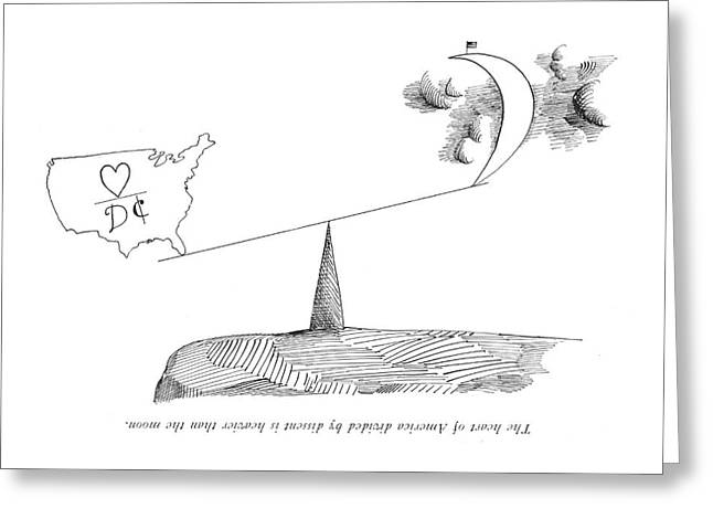 The Heart Of America Divided By Dissent Greeting Card by Saul Steinberg
