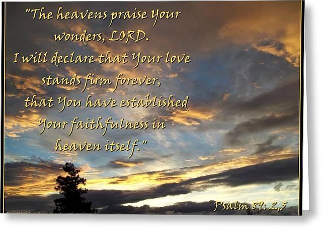 The Heavens Praise Greeting Card by Glenn McCarthy Art and Photography