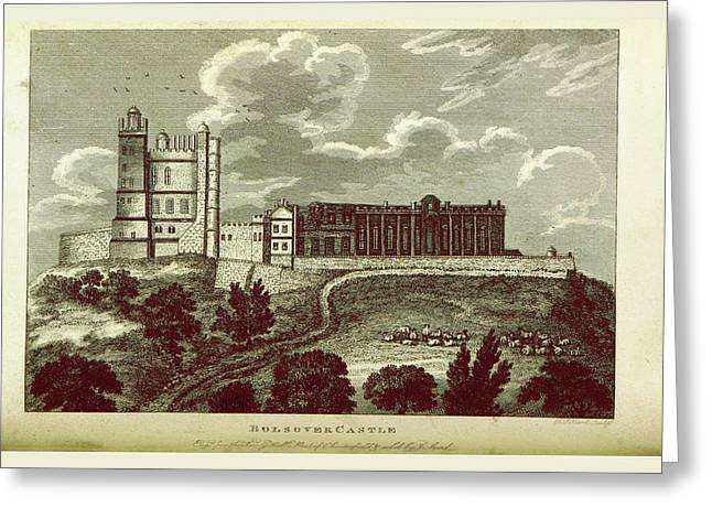 The History Of Chesterfield, Bolsover Castle Derbyshire Greeting Card
