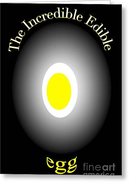 The Incredible Egg Greeting Card by Gayle Price Thomas
