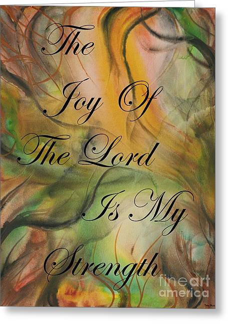 The Joy Of The Lord Greeting Card by Terry  Hester
