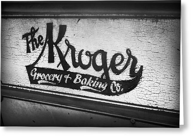 The Kroger Sign Greeting Card