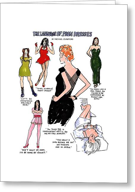 The Language Of Prom Dresses Greeting Card by Michael Crawford
