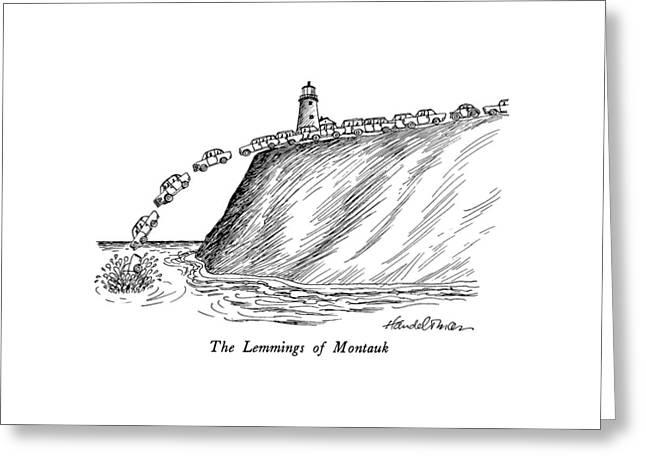 The Lemmings Of Montauk Greeting Card by J.B. Handelsman