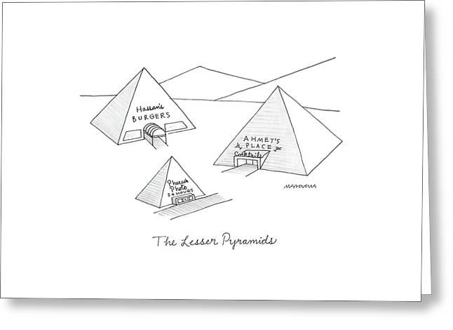 The Lesser Pyramids Greeting Card by Mick Stevens