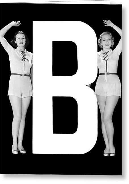 The Letter b And Two Women Greeting Card by Underwood Archives