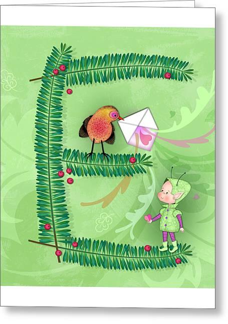 The Letter E For Evergreen And Elf Greeting Card by Valerie Drake Lesiak
