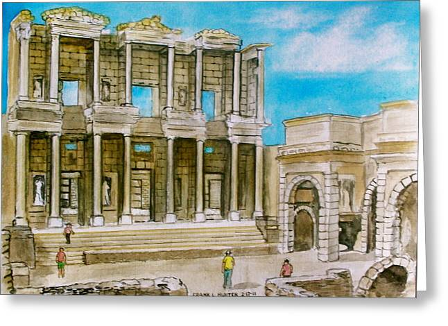 The Library At Ephesus Turkey Greeting Card by Frank Hunter