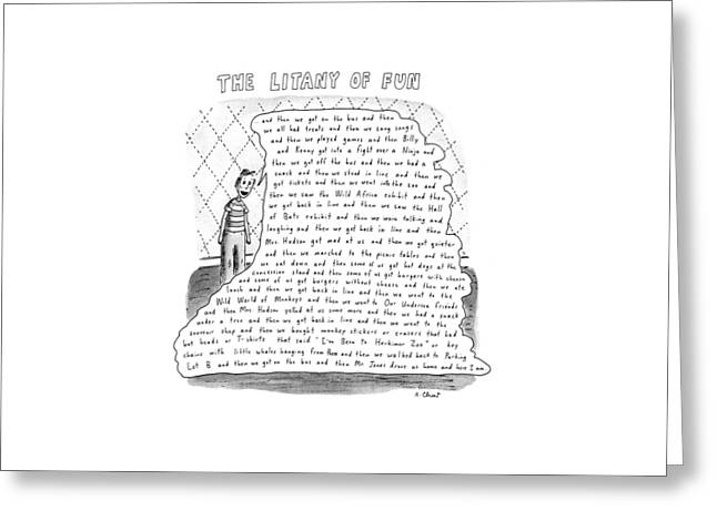 The Litany Of Fun ...and Then We Got On The Bus Greeting Card by Roz Chast