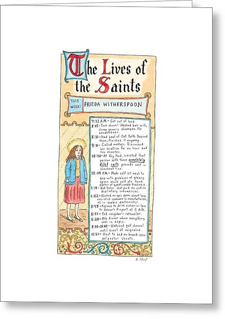 The Lives Of The Saints This Week:  Frieda Greeting Card by Roz Chast