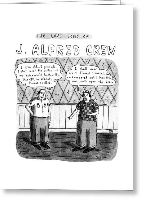 The Love Song Of J. Alfred Crew Greeting Card