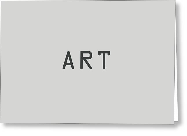 The Meaning Of Art - Simply Art Greeting Card