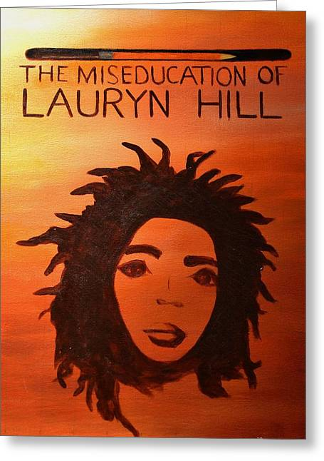 The Miseducation Of Lauryn Hill Greeting Card