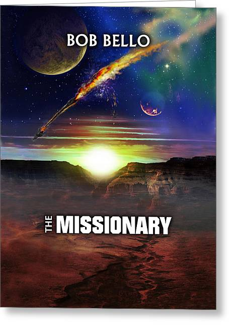 The Missionary Greeting Card by Bob Bello