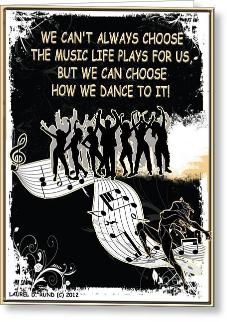 The Music Life Plays For Us Greeting Card