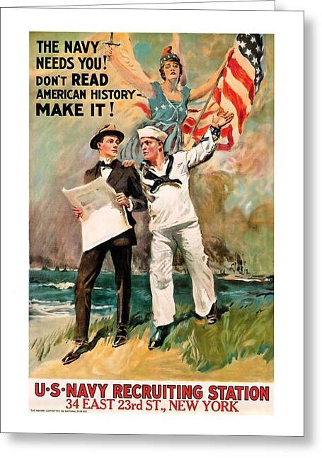 The Navy Needs You Greeting Card by Presented By American Classic Art