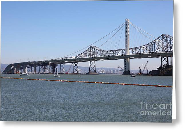 The New And The Old Bay Bridge San Francisco Oakland California 5d25365 Greeting Card by Wingsdomain Art and Photography