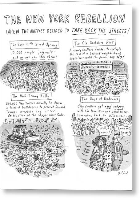 'the New York Rebellion' When The Natives Decided Greeting Card by Roz Chast