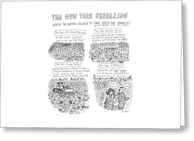 'the New York Rebellion' When The Natives Decided Greeting Card