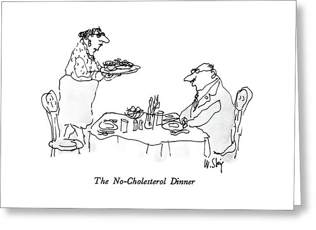 The No-cholesterol Dinner Greeting Card