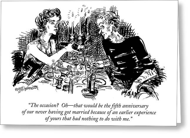 The Occasion?  Oh - That Would Be The Fifth Greeting Card