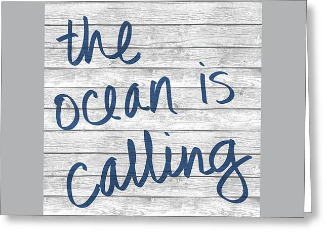 The Ocean Is Calling I Greeting Card