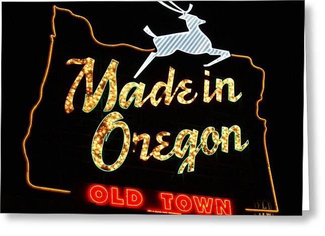 The Original Made In Oregon Sign Greeting Card by DerekTXFactor Creative