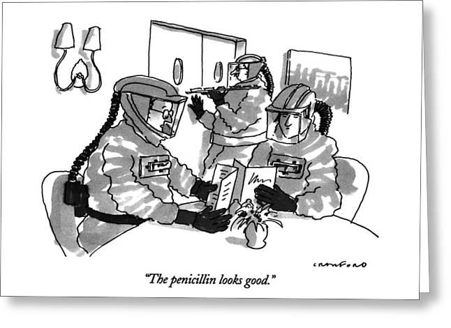 The Penicillin Looks Good Greeting Card
