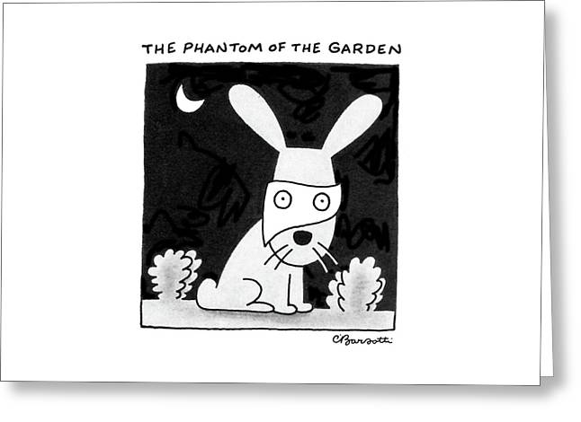 The Phantom Of The Garden Greeting Card