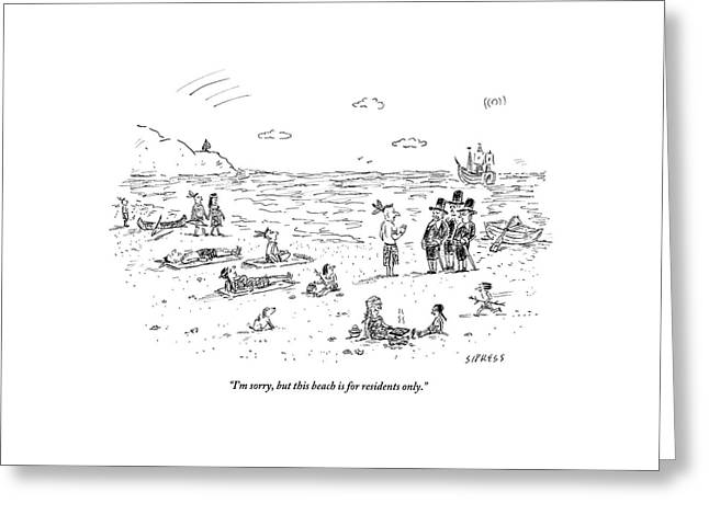 The Pilgrims Arrive At A Native American Beach Greeting Card by David Sipress