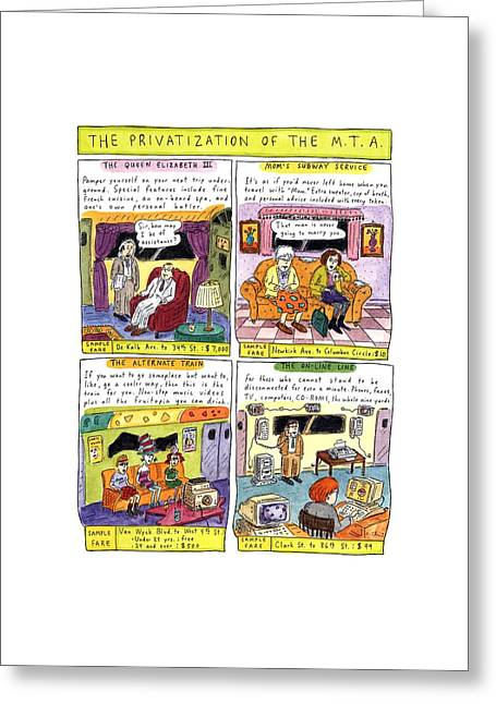 The Privatization Of The  M. T. A Greeting Card by Roz Chast
