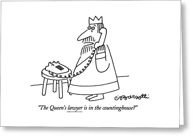 The Queen's Lawyer Is In The Countinghouse? Greeting Card