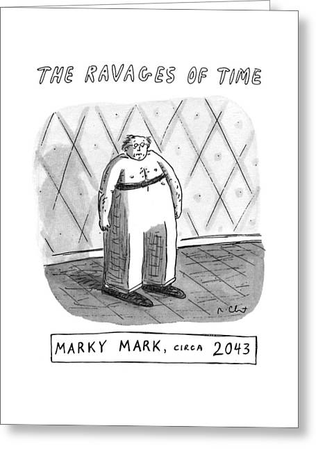 The Ravages Of Time Greeting Card