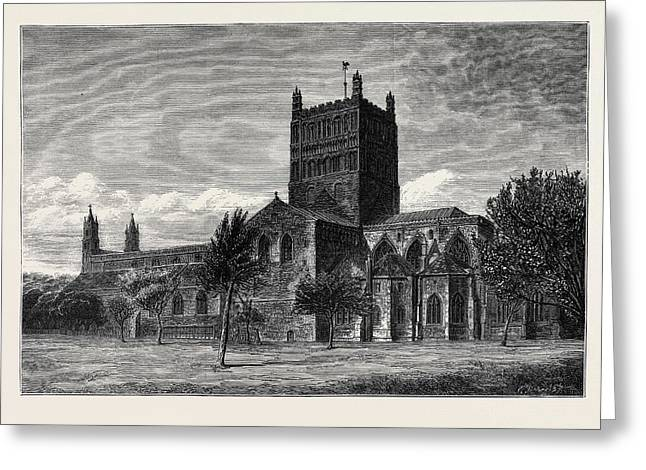 The Restoration Of Tewkesbury Abbey Exterior Of The Abbey Greeting Card