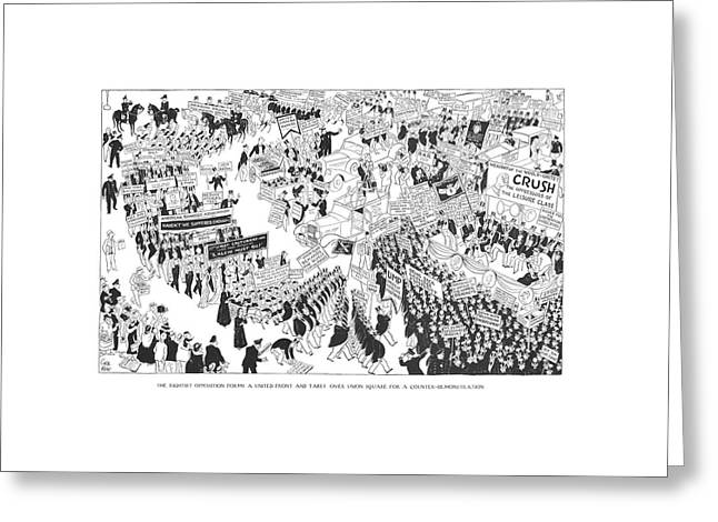 The Rightist Opposition Forms A United Front Greeting Card by Carl Rose