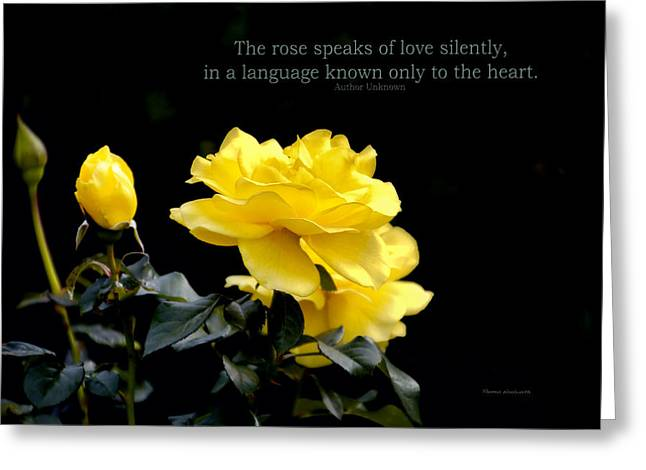 The Rose Speaks Of Love Greeting Card by Thomas Woolworth