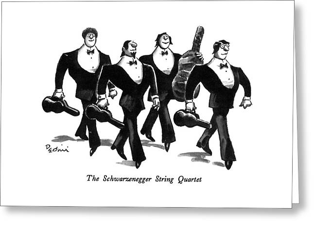 The Schwarzenegger String Quartet Greeting Card