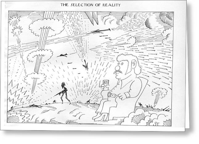 The Selection Of Reality Greeting Card by Saul Steinberg