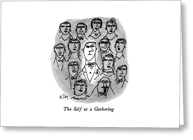 The Self At A Gathering Greeting Card
